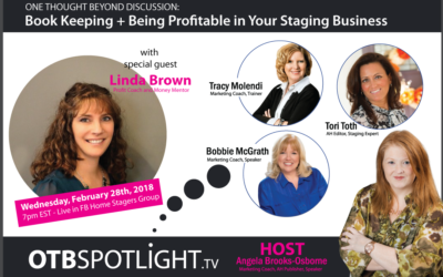 ONE THOUGHT BEYOND DISCUSSION: Book Keeping + Having a Profitable Staging Business with Linda Brown