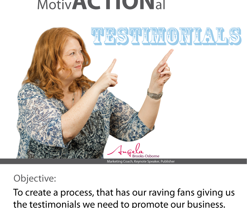 RAVING FANS – How Do You Get Testimonials?